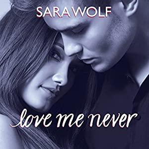 Love Me Never Audiobook