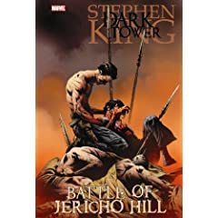 Stephen King The Dark Tower: Battle of Jericho Hill by Peter David,&#32;Robin Furth and Jae Lee