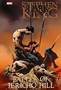 Stephen King The Dark Tower: Battle of Jericho Hill by Peter David, Robin Furth and Jae Lee