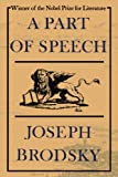 A Part of Speech (0374516332) by Brodsky, Joseph
