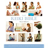 The Reiki Bible: The Definitive Guide to Healing with Energyby Eleanor McKenzie