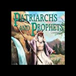 Patriarchs and Prophets: How it All Began | Ellen G. White