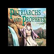 Patriarchs and Prophets: How it All Began | [Ellen G. White]