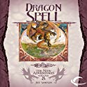 Dragon Spell: Dragonlance: The New Adventures: Dragon Quartet, Book 4 Audiobook by Jeff Sampson Narrated by Eliza Foss
