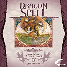 Dragon Spell: Dragonlance: The New Adventures: Dragon Quartet, Book 4 (       UNABRIDGED) by Jeff Sampson Narrated by Eliza Foss