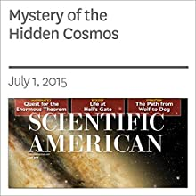 Mystery of the Hidden Cosmos (       UNABRIDGED) by Bogdan A. Dobrescu, Don Lincoln Narrated by Mark Moran