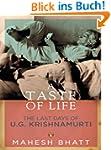 A Taste of Life: The Last Days of U.G...
