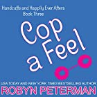 Cop a Feel Hörbuch von Robyn Peterman Gesprochen von: Hollis McCarthy