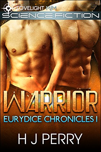 Warrior (Eurydice Chronicles Book 1)