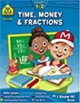Time, Money & Fractions 1-2: I Know I...