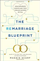 The Remarriage Blueprint: How Remarried Couples and Their Families Succeed or Fail
