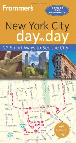 Frommer's New York City Day by Day [With Map]