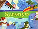 img - for If You Were a Synonym (Word Fun) book / textbook / text book
