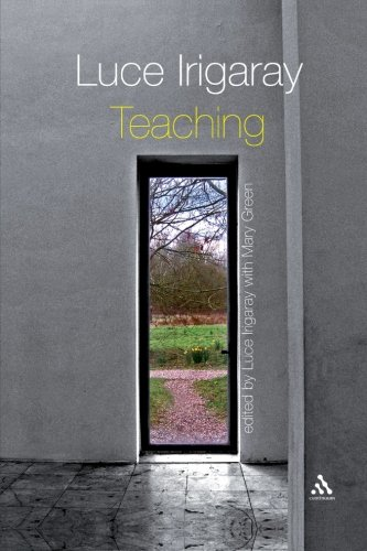 Luce Irigaray: Teaching