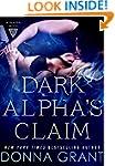 Dark Alpha's Claim: A Reaper Novel (R...