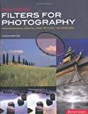 Mastering Filters for Photography (2940378525) by Weston, Chris