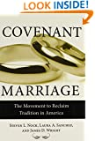 Covenant Marriage: The Movement to Reclaim Tradition in America