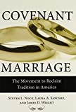 img - for Covenant Marriage: The Movement to Reclaim Tradition in America book / textbook / text book