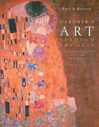 Gardner's Art through the Ages: A Concise History of...