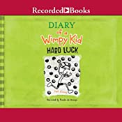 Diary of a Wimpy Kid: Hard Luck | [Jeff Kinney]