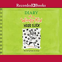 Diary of a Wimpy Kid: Hard Luck (       UNABRIDGED) by Jeff Kinney Narrated by Ramon DeOcampo