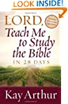 """""""Lord, Teach Me To Study The Bible In..."""