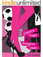 Players, WAGs and Designer Bags