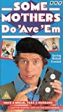 Some Mothers Do 'ave 'em: Have A Break, Take A Husband [VHS]