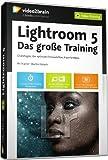 Lightroom 5 - Das große Training (Videotraining)
