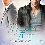 The Melody Thief | Shira Anthony