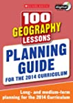 100 Geography Lessons: Planning Guide...