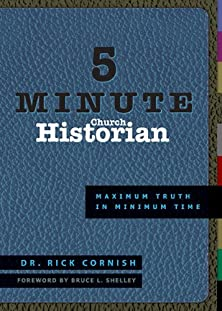 5 Minute Church Historian, Maximum Truth in Minimum Time