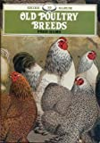 img - for Old Poultry Breeds (Shire album) book / textbook / text book