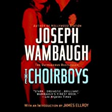 The Choirboys (       UNABRIDGED) by Joseph Wambaugh Narrated by Oliver Wyman