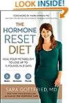 The Hormone Reset Diet: Heal Your Met...