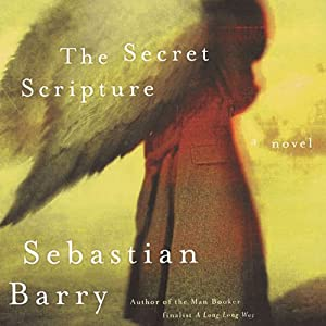 The Secret Scripture | [Sebastian Barry]