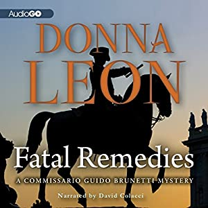 Fatal Remedies: A Commissario Guido Brunetti Mystery | [Donna Leon]