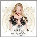 Enter My Religionby Liv Kristine