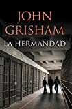 La hermandad (Spanish Edition)