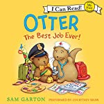 Otter: The Best Job Ever! | Sam Garton