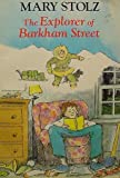 The Explorer of Barkham Street (0060259760) by Stolz, Mary