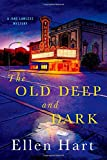 The Old Deep and Dark: A Jane Lawless Mystery (Jane Lawless Mysteries)