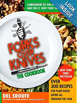 Forks Over Knives - The Cookbook: Over 300 Recipes for Plant-Based Eating All Through the Year online
