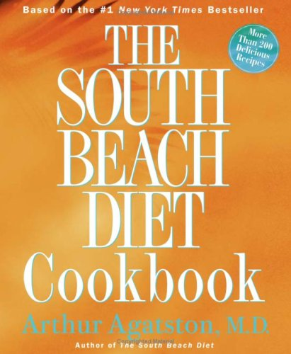 The South Beach Diet Cookbook, ARTHUR AGATSTON