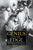 img - for Gerald Imber'sGenius on the Edge: The Bizarre Double Life of Dr. William Stewart Halsted [Hardcover](2010) book / textbook / text book