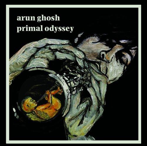 arun-ghosh-primal-odyssey