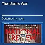 The Islamic War | Victor Davis Hanson