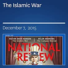 The Islamic War Periodical by Victor Davis Hanson Narrated by Mark Ashby