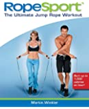 RopeSport: The Ultimate Jump Rope Workout