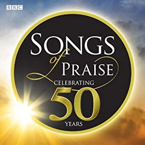 Songs of Praise - Celebrating 50 Years by EMI TV